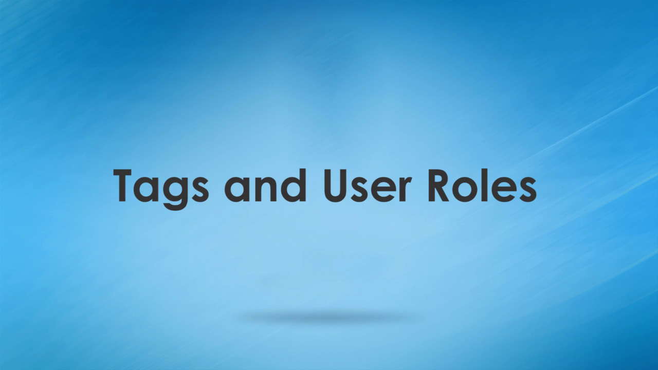 WAS Training Tags & User Roles